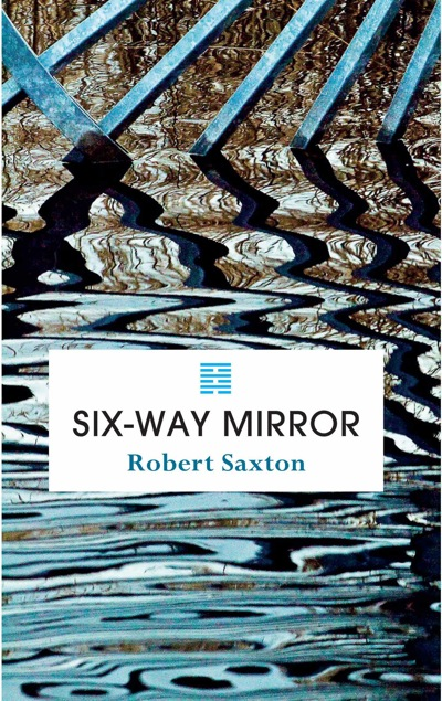 Six-Way mirror Poetry by Robert Hartford